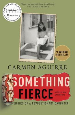 Something Fierce By Aguirre, Carmen