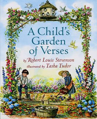 A Child's Garden of Verses By Stevenson, Robert Louis/ Tudor, Tasha (ILT)